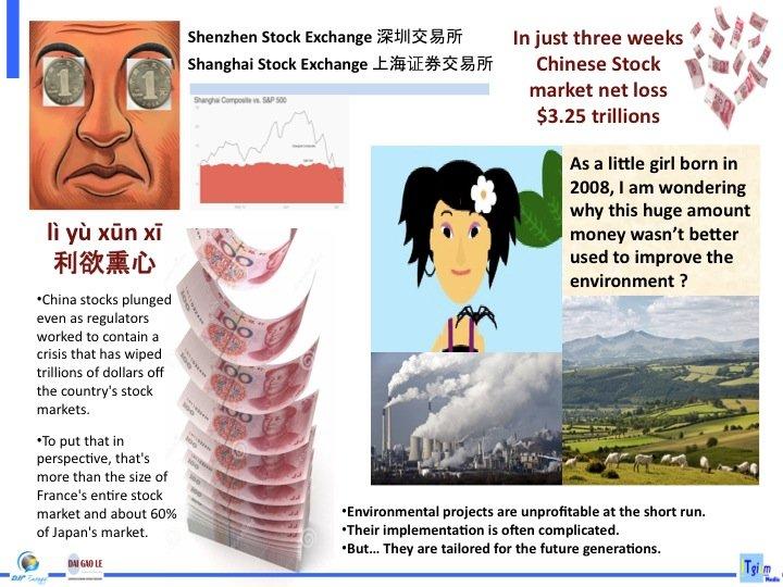 Tandis que les européens s'émeuvent du feuilleton étourdissant de la dette grecque 320 Milliards €, en Chine, en trois semaines de temps, les épargnants ont perdu 3 Trillions €, soit dix fois plus.  Dans un pays où presque rien n'est gratuit l'école comme la santé, l'on s'attend à un bel été.